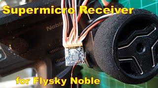 Super Micro Receiver for Flysky Noble (DasMikro AFHDS3)