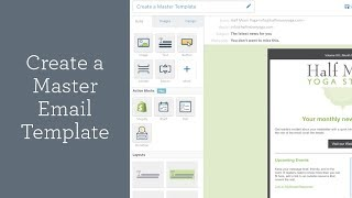 Create A Master Email Template | Constant Contact