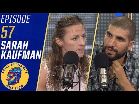 Sarah Kaufman talks Kayla Harrison, hopes Cris Cyborg joins PFL | Ariel Helwani's MMA Show