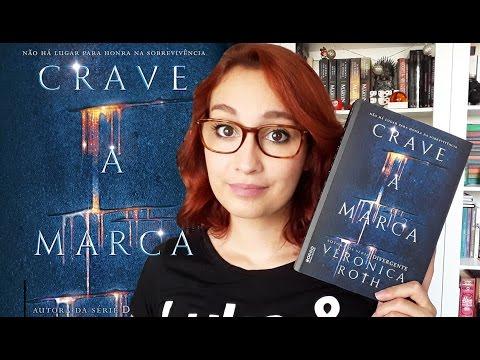 Crave a Marca (Veronica Roth) | Resenhando Sonhos