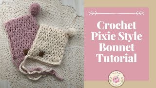 How To Crochet A Baby Pixie Hat Bonnet Tutorial Free Pattern