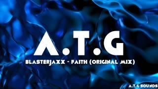 Blasterjaxx - Faith (Original Mix) (HD)