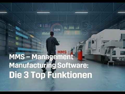 Die 3 Top Funktionen der MMS (Manufacturing Management Software)