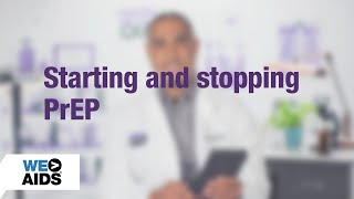 #AskTheHIVDoc: Starting and Stopping PrEP (1:05)
