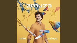 Miki Núñez - Escriurem