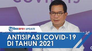 Pemerintah Telah Siapkan Langkah agar Tahun 2021 Jadi Titik Balik Penanganan Pandemi Covid-19
