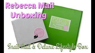 REBECCA MAIL Spring Deluxe Lifestyle Box & Snail Mail Unboxing April 2018