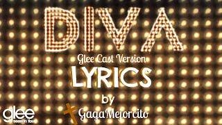 Glee ~ DIVA {Lyrics}