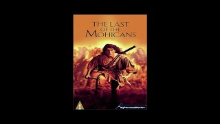 MyPersonalMovies.com - The Last of The Mohicans (1992) Rated-R Movie Trailer