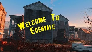 Fallout 4 Mod Showcase: Weelcome To Edenvale