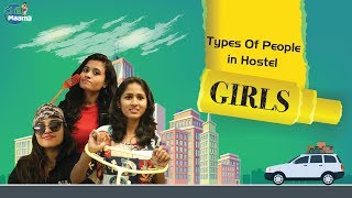 Types Of People In Hostel - Girls  || Chill Maama