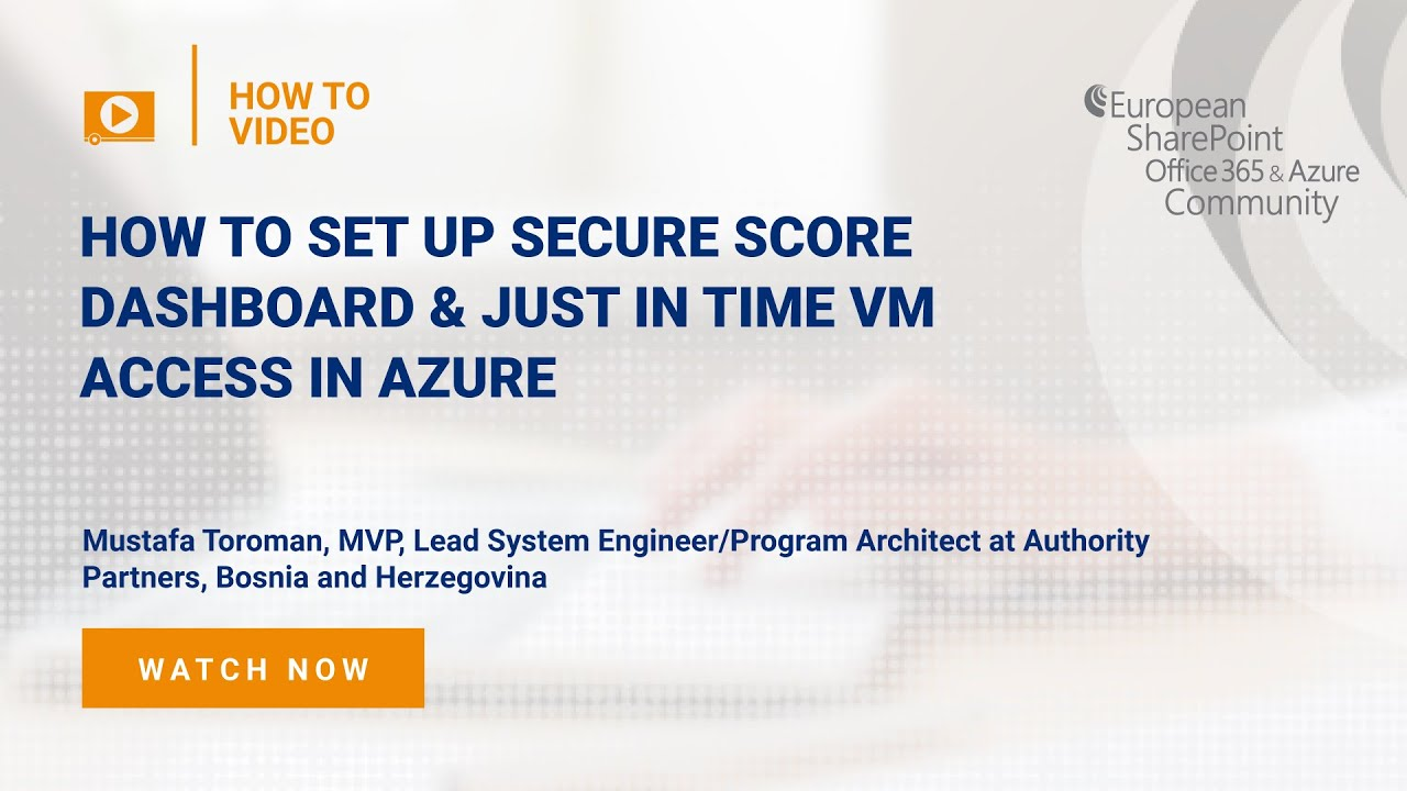 How To set up Secure Score Dashboard & Just in Time VM Access in Azure
