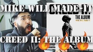 "Mike WiLL Made It ""CREED II: THE ALBUM"" FIRST REACTION AND REVIEW #beardedkingface"