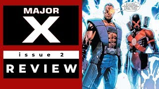 MAJOR X #2 - How Rob Liefeld Got His Groove Back