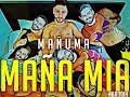 Maluma - Mala Mía (PARODIA) Mañuma - Maña Mia