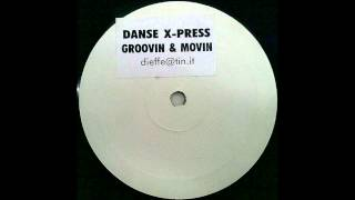 Movin' and Groovin' - Danse X-Press