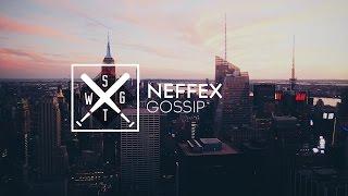 NEFFEX - Gossip