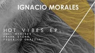 Ignacio Morales - Jijo (Federico Grazzini Remix)