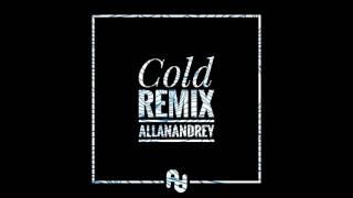 Cold - Maroon 5 Ft. Future - (Allan Andrey Remix)