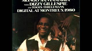 """Mongo Santamaria With Dizzy Gillespie And Toots Thielemans -- """"Summertime"""""""