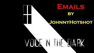 Emails   By JohnnyHotshot [SHORT STORY]