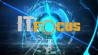 รายการ IT Focus : 29 เมษายน 2561