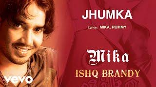 Jhumka - Mika (Official Audio) - YouTube