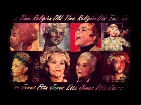 Etta James – Old Time Religion! [ The only upload of this version on Youtube! ]