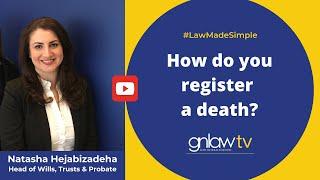 How Do You Register A Death?  Natasha Hejabizadeha 020 8492 2290