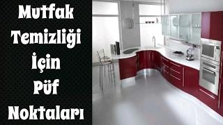 Mutfak Temizliği İçin Püf Noktaları