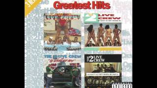 2 Live Crew - We Like To Chill