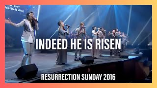 Indeed He Is Risen (Ken Hu Kam) – Resurrection Sunday 2016