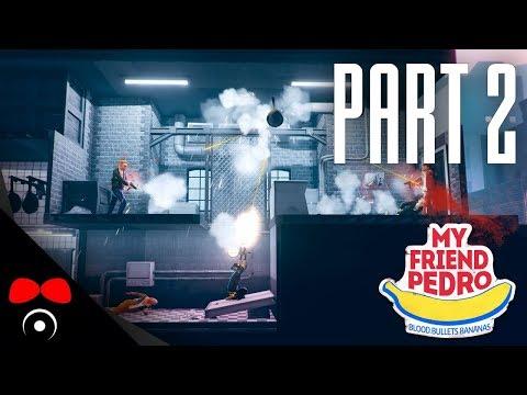 PÁNVIČKA JE NÁSTROJ SMRTI! | My Friend Pedro  #2