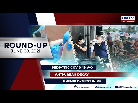 [UNTV]  UNTV NEWS ROUNDUP: Mga balitang dapat mong malaman (June 8, 2021)