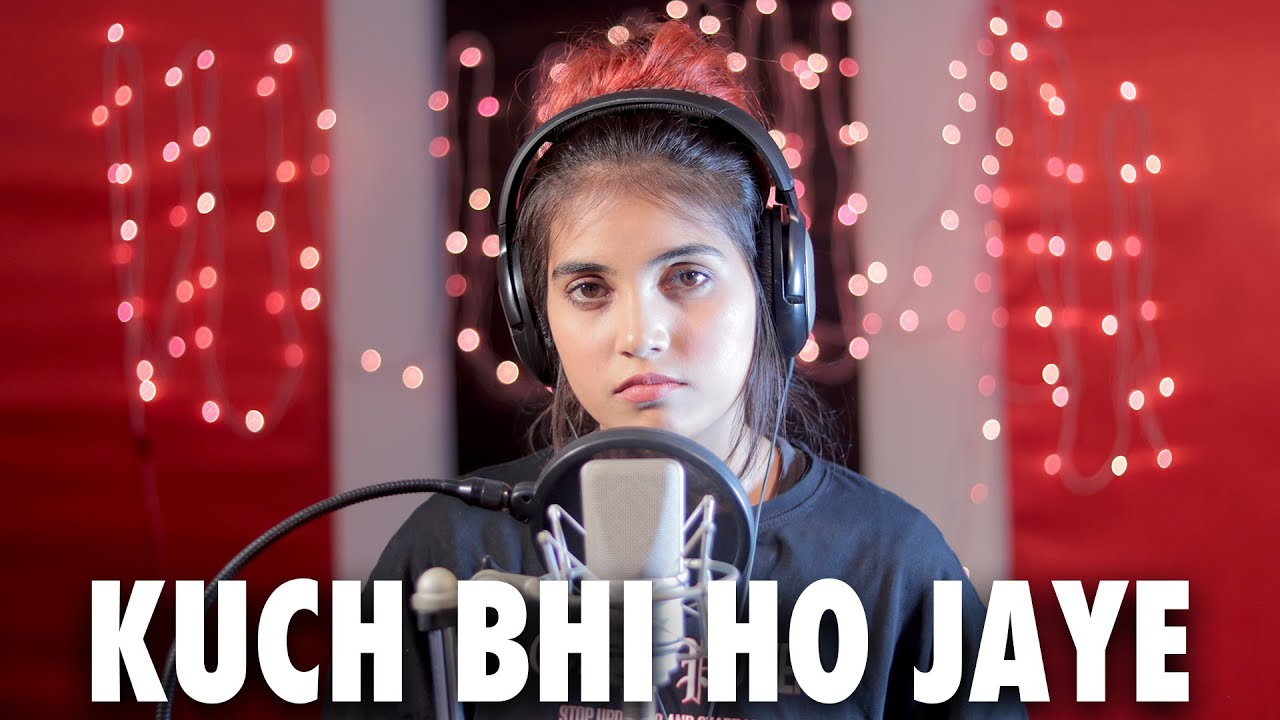 Kuch Bhi Ho Jaye Female version cover| Aish Lyrics