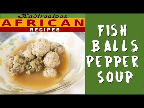 [ENG] Fish balls Soup – Kadirecipes is BACK