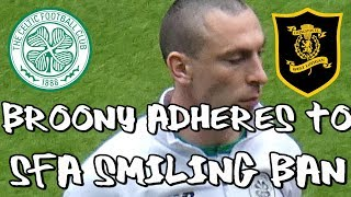 Celtic 0 - Livingston 0 - Broony Adheres To SFA Smiling & Laughing Ban -  6 April 2019