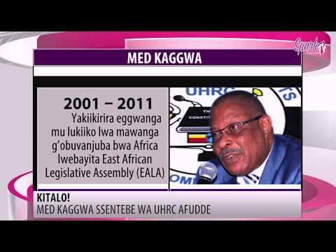KITALO! Med Kaggwa ssentebe wa UHRC afudde