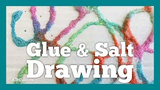 Crafts And Activities For Kids: Glue And Salt Drawing By ABCmouse.com