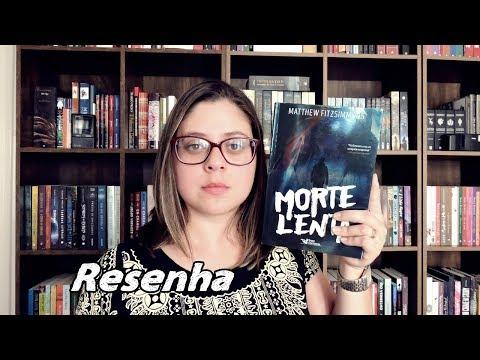 MORTE LENTA |DICA DE LIVRO | Entre Histórias