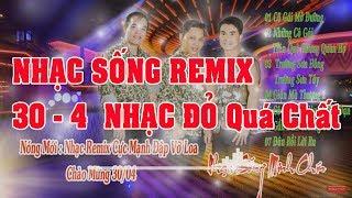 lk-nhac-song-remix-ll-co-gai-mo-duong-ll-nhac-do-30-4-ll-giong-ca-huyen-thoai-ll-nhac-song-ha-tay