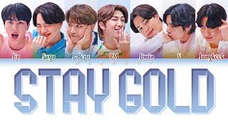 BTS (防弾少年団) - Stay Gold (Color Coded Lyrics Eng/Rom/Kan)