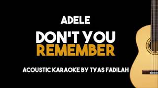 Adele - Don't You Remember (Acoustic Guitar Karaoke backing track with Lyrics)