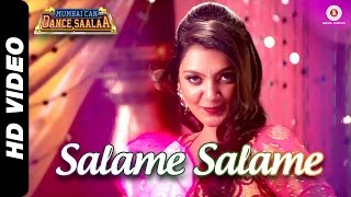 Salame Salame - Mumbai Can Dance Saalaa