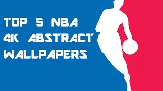 Top 5 NBA 4K Abstract WALLPAPERS