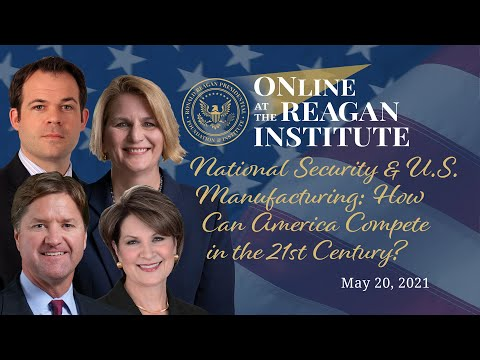 , title : 'National Security & U.S. Manufacturing: How Can America Compete in the 21st Century?