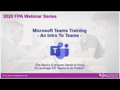 FPA Webinar  MS Teams Training – An Intro to Teams