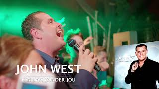 John West - Een Dag Zonder Jou video