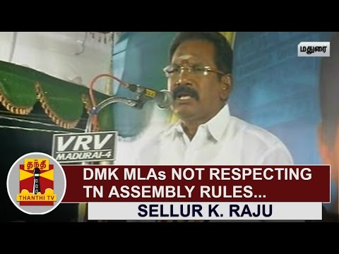 DMK-MLAs-not-respecting-Tamil-Nadu-Assembly-Rules--Sellur-K-Raju-AIADMK