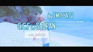 G.C.F In SAIPAN With Lyrics (John.K   Best Of Me Lyric Video)